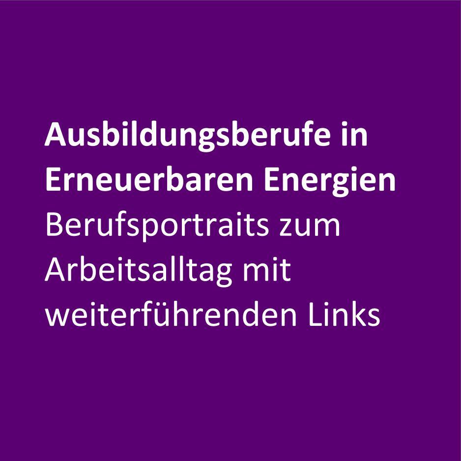 Ausbildungsberufe in Erneuerbaren Energien